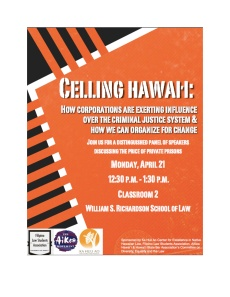 CELLING OF HAWAI`I LAW SCHOOL EVENT 4.21.14