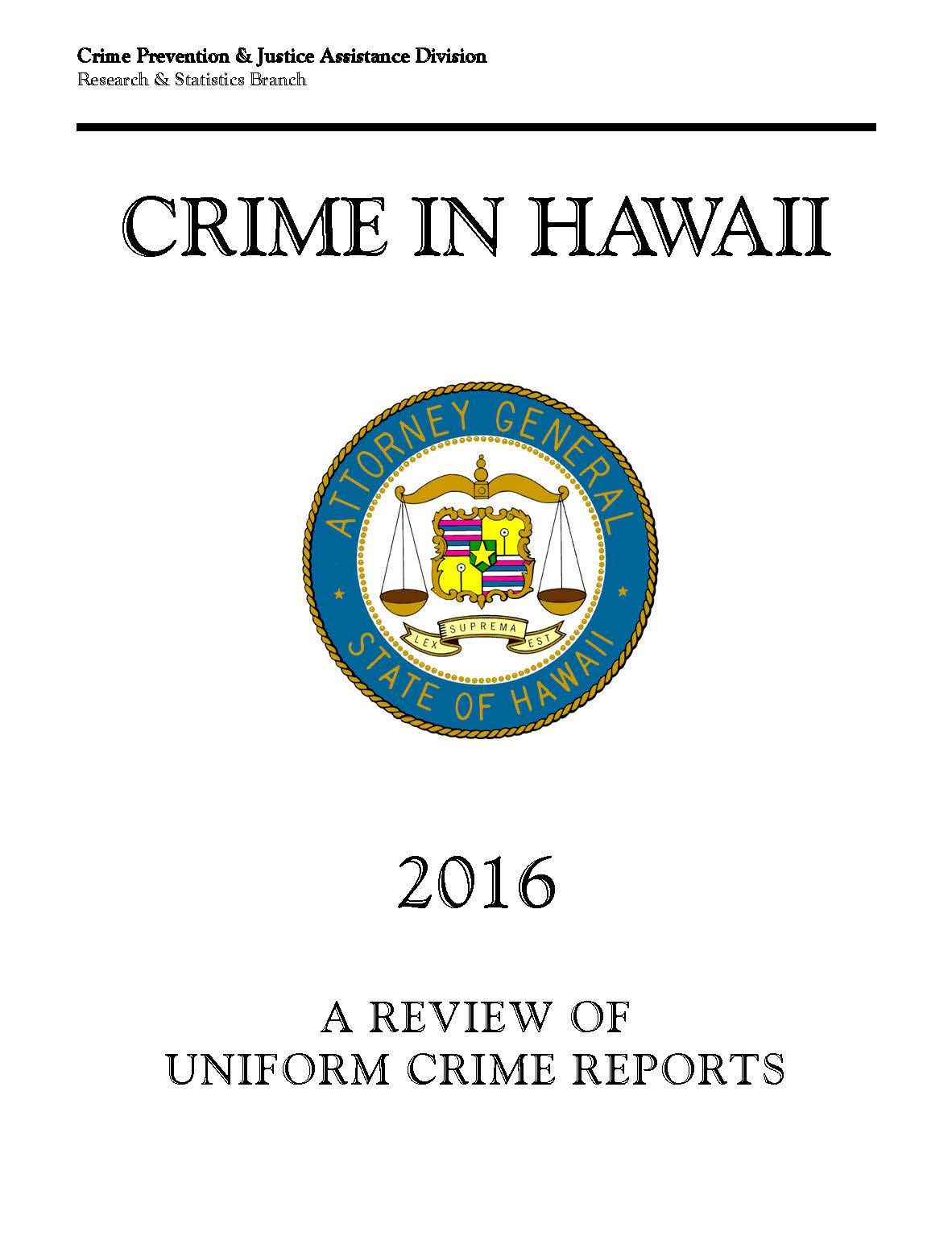 Crime in Hawai`i at record lows – Community Alliance on Prisons